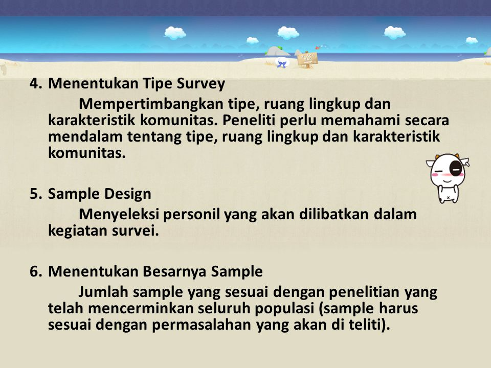 4. Menentukan Tipe Survey