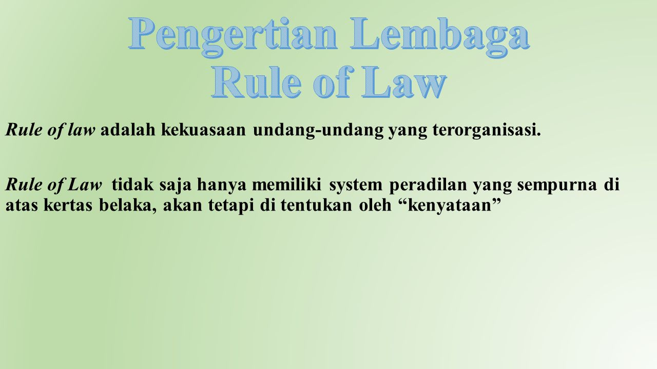 Pengertian Lembaga Rule of Law
