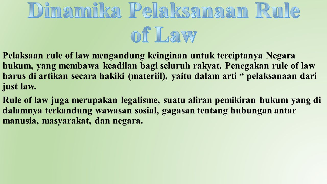 Dinamika Pelaksanaan Rule of Law