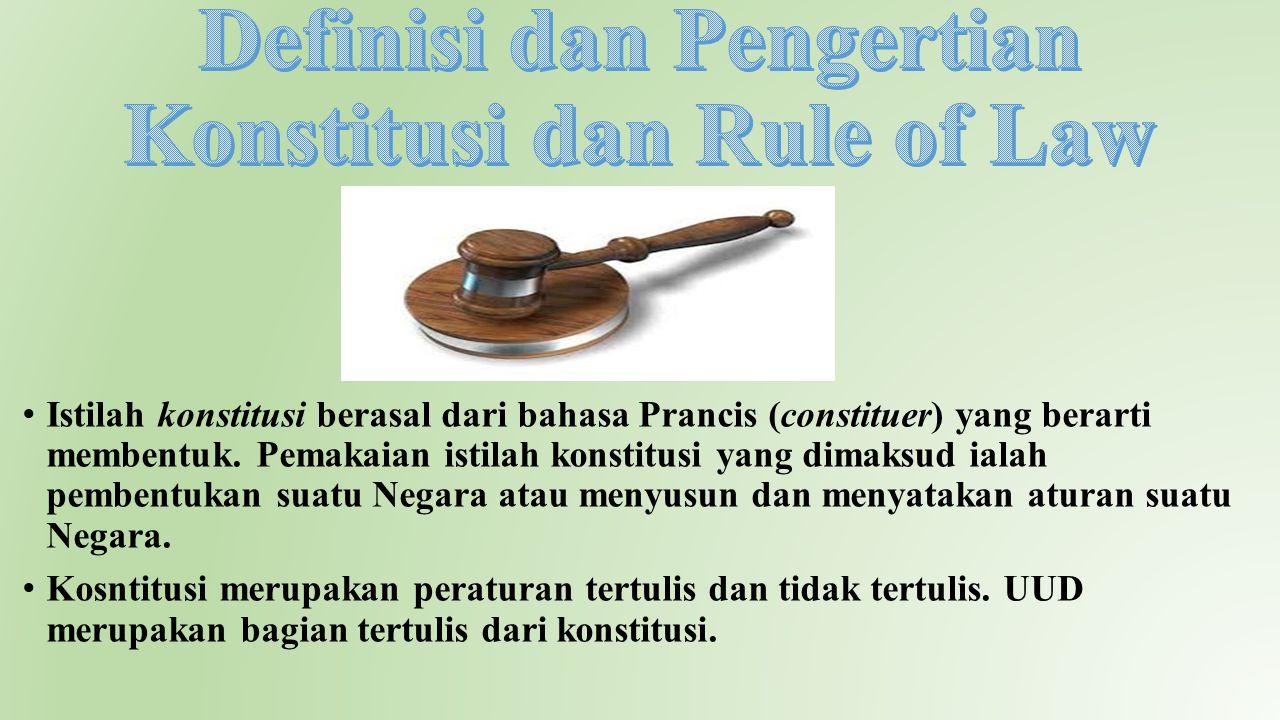 Definisi dan Pengertian Konstitusi dan Rule of Law
