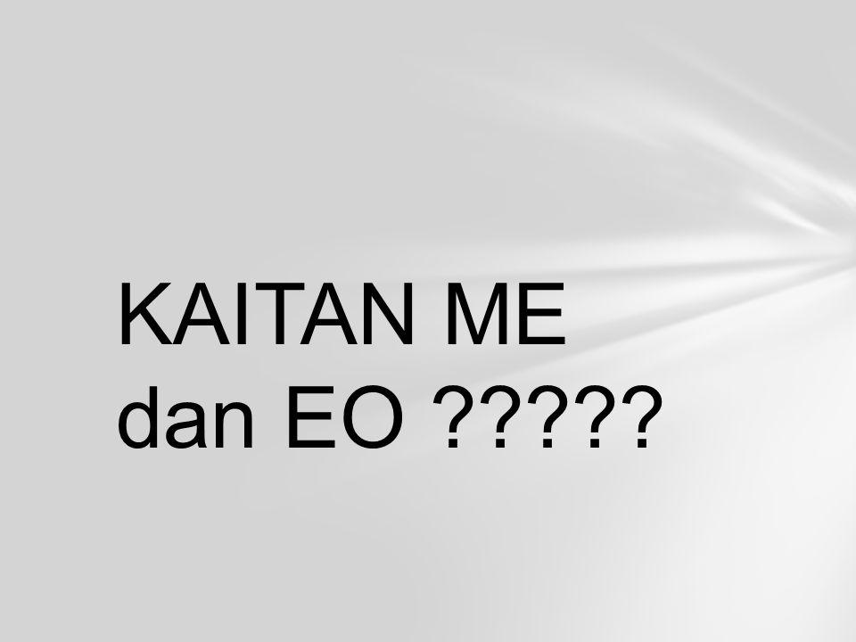 KAITAN ME dan EO