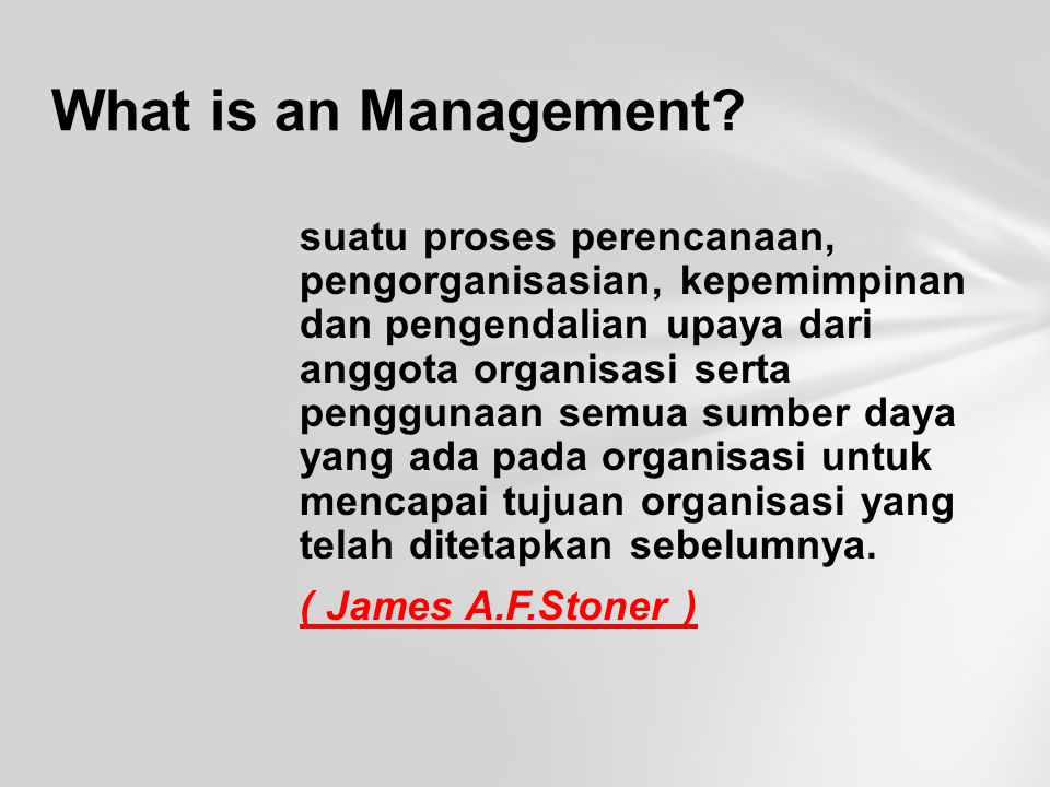 What is an Management