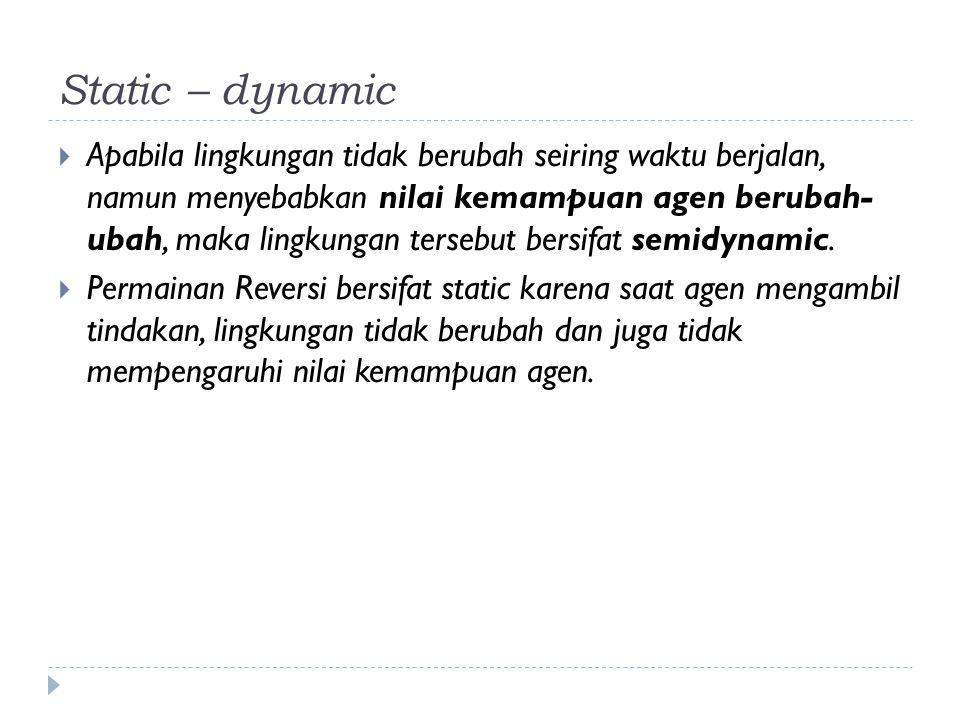 Static – dynamic