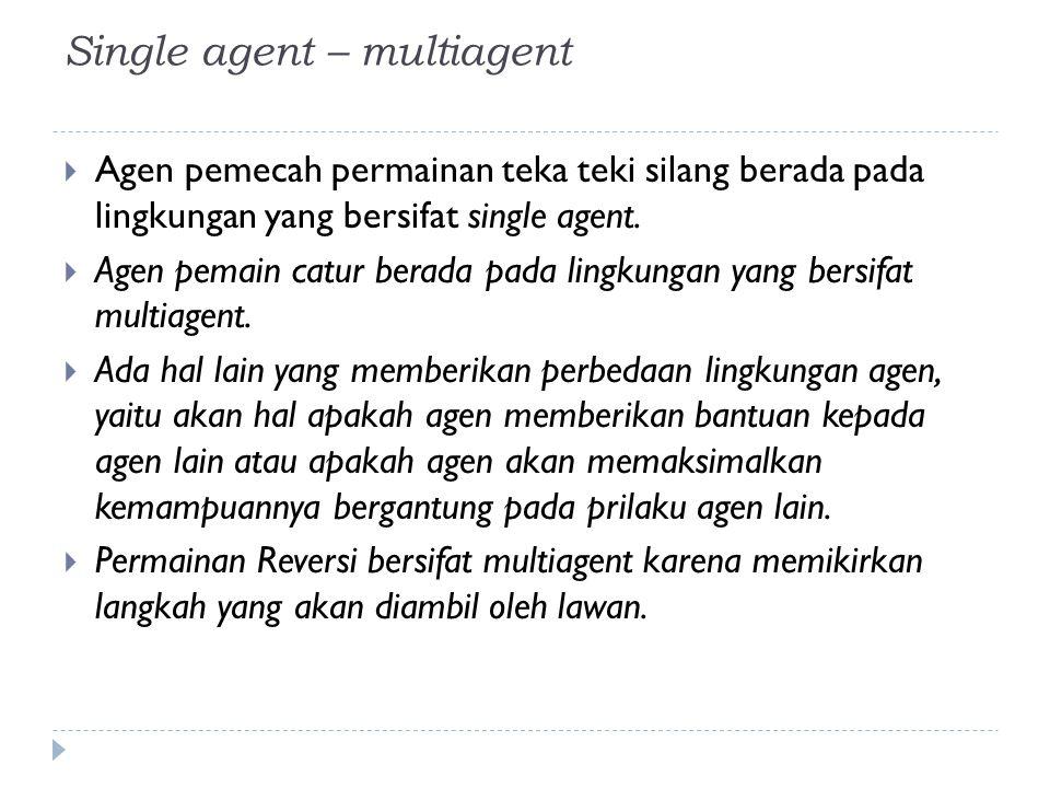 Single agent – multiagent