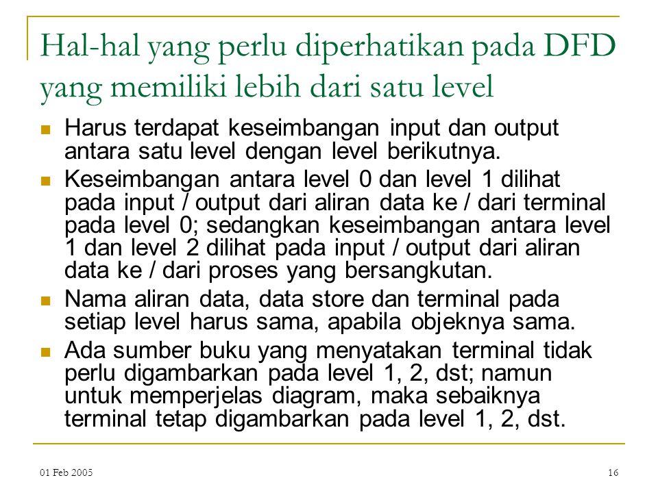 Hal-hal yang perlu diperhatikan pada DFD yang memiliki lebih dari satu level