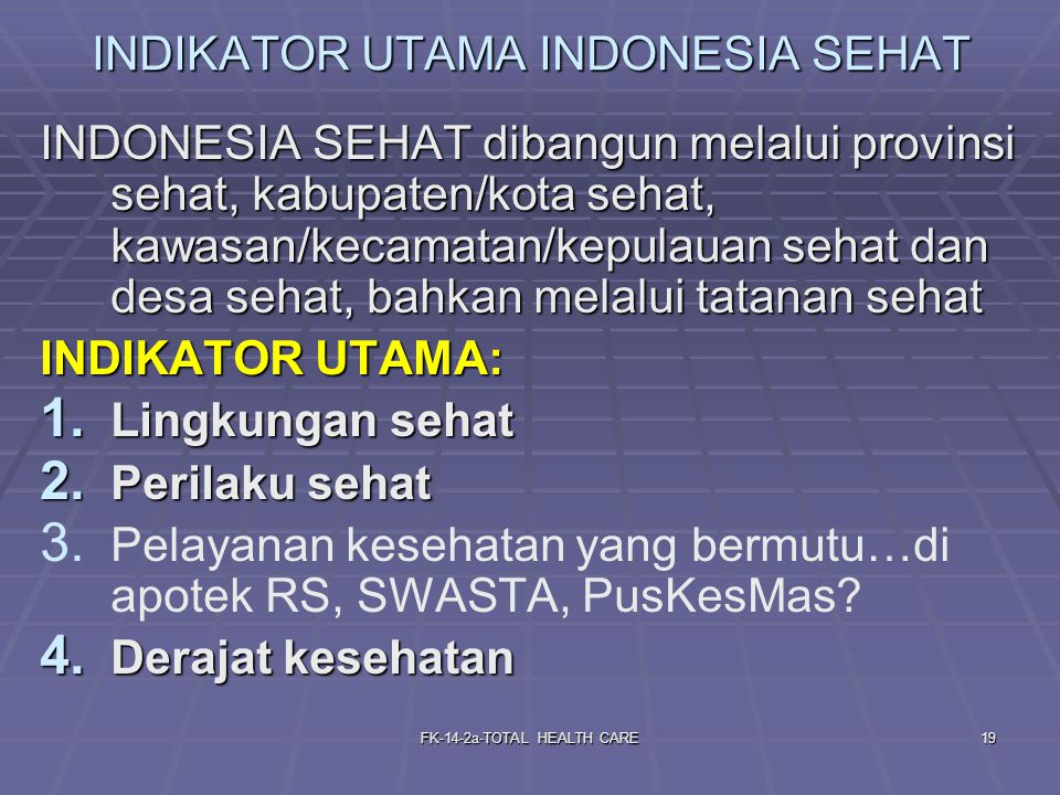 INDIKATOR UTAMA INDONESIA SEHAT