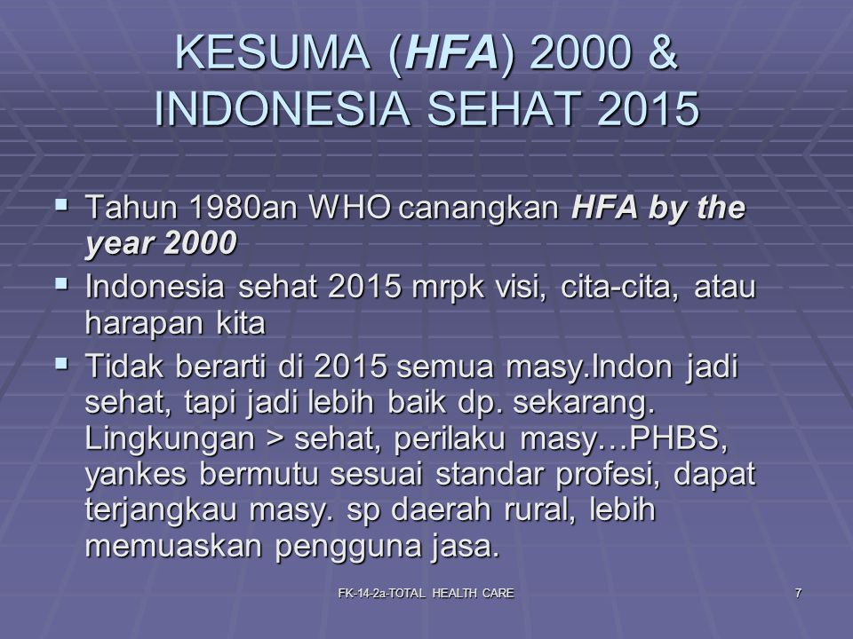KESUMA (HFA) 2000 & INDONESIA SEHAT 2015