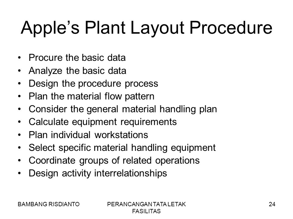 Apple's Plant Layout Procedure