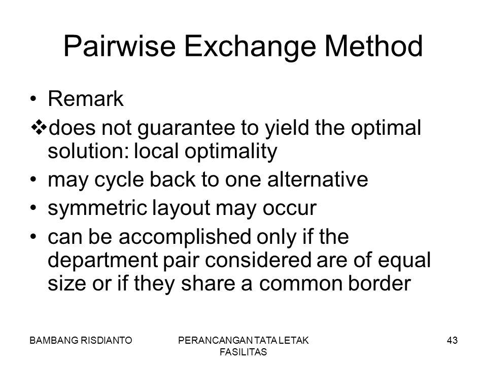 Pairwise Exchange Method