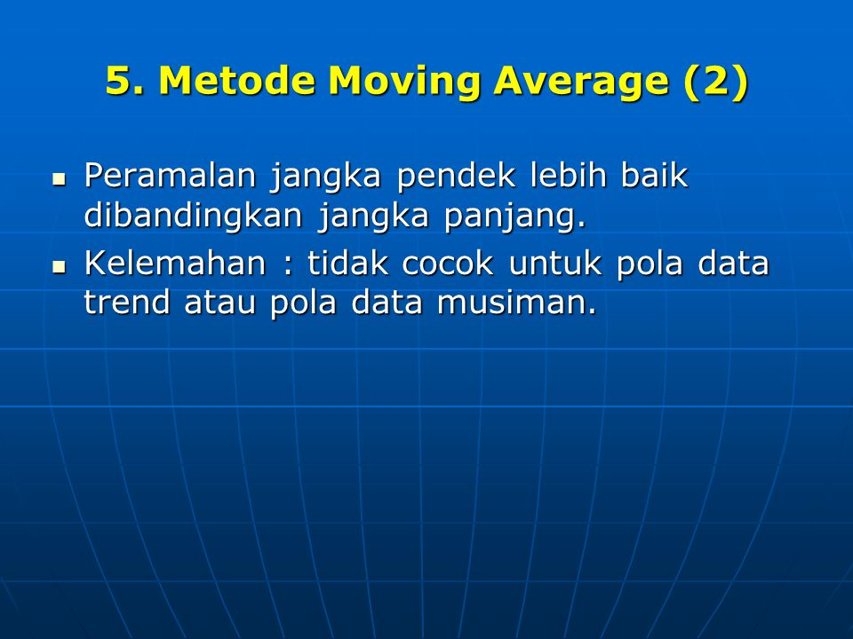 5. Metode Moving Average (2)