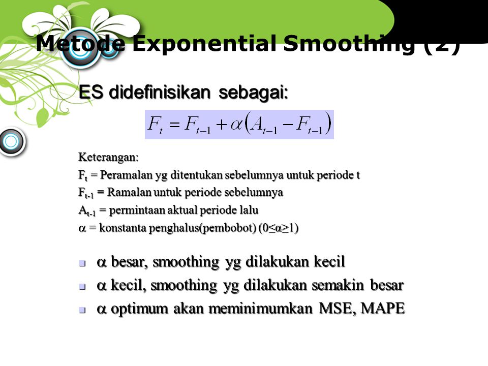 Metode Exponential Smoothing (2)