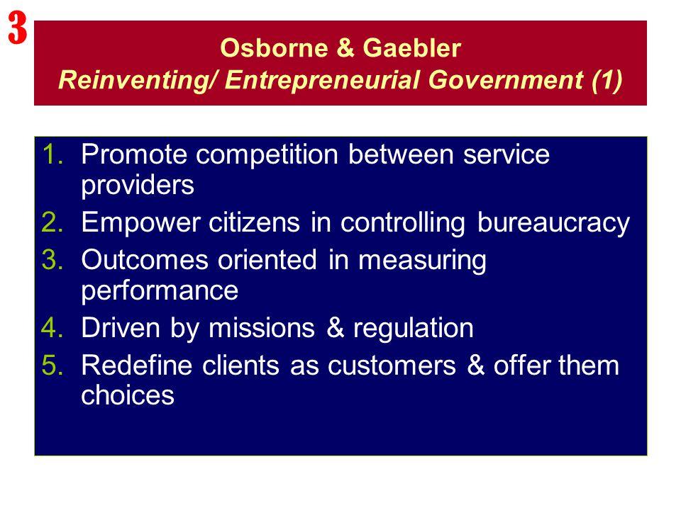 Osborne & Gaebler Reinventing/ Entrepreneurial Government (1)
