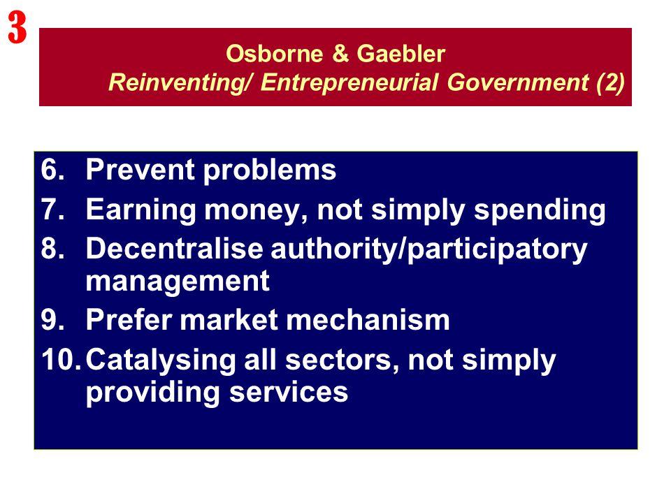 Osborne & Gaebler Reinventing/ Entrepreneurial Government (2)