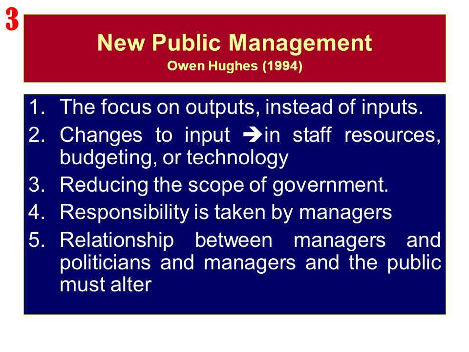 New Public Management Owen Hughes (1994)