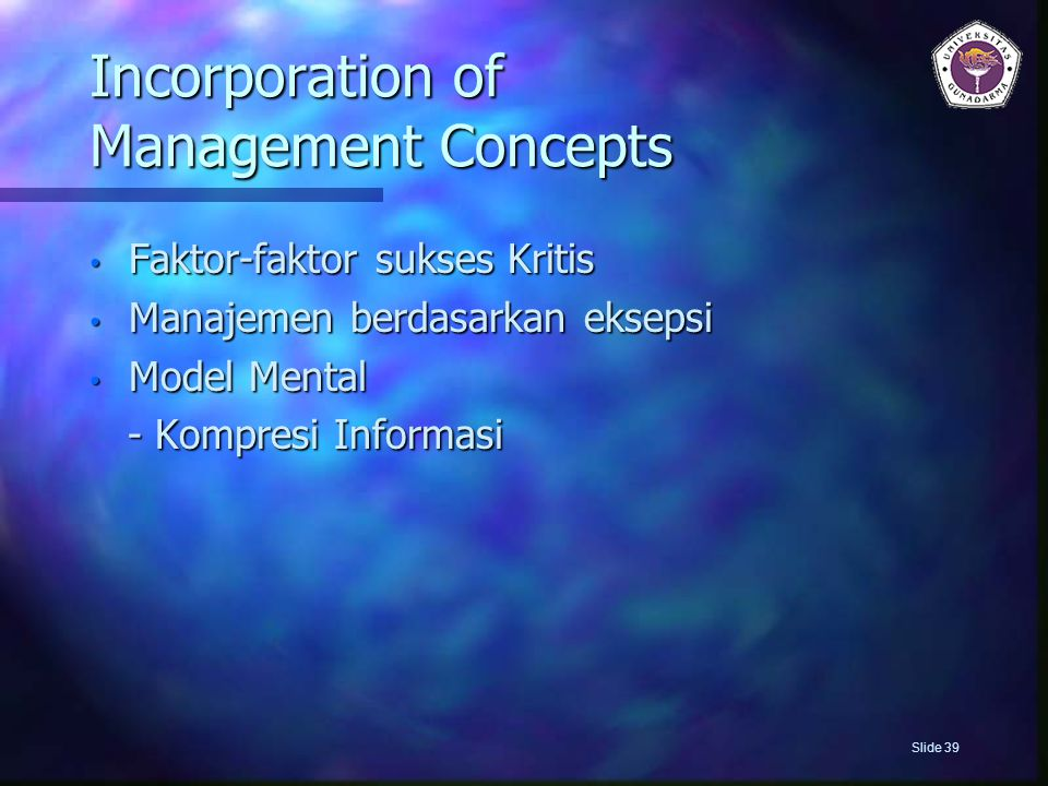 Incorporation of Management Concepts