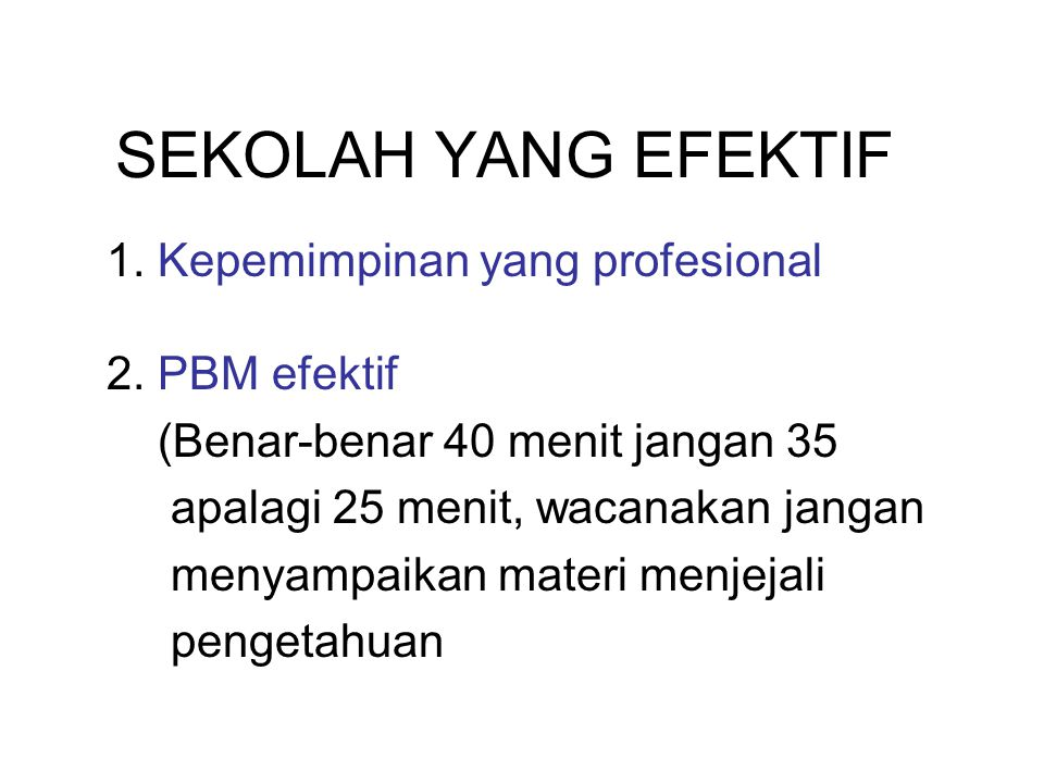 1. Kepemimpinan yang profesional