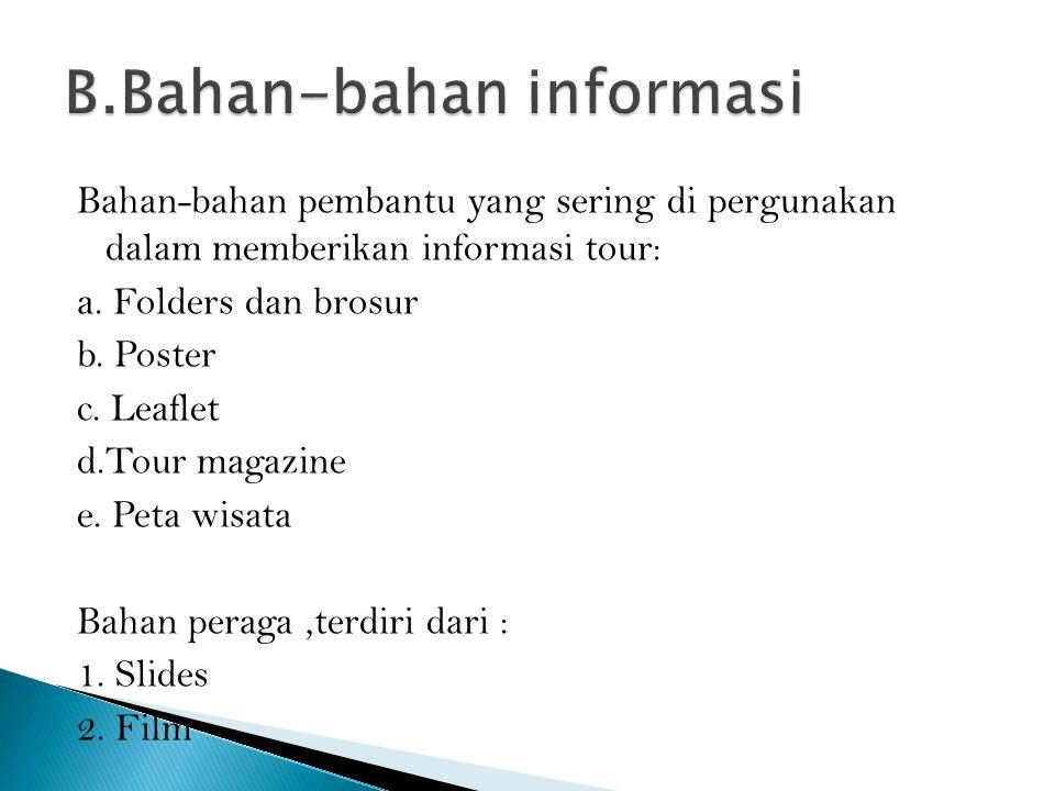 B.Bahan-bahan informasi