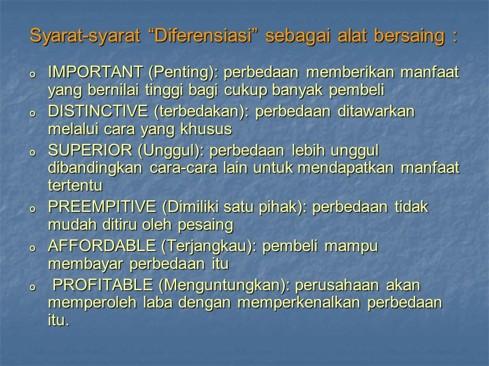 Syarat-syarat Diferensiasi sebagai alat bersaing :