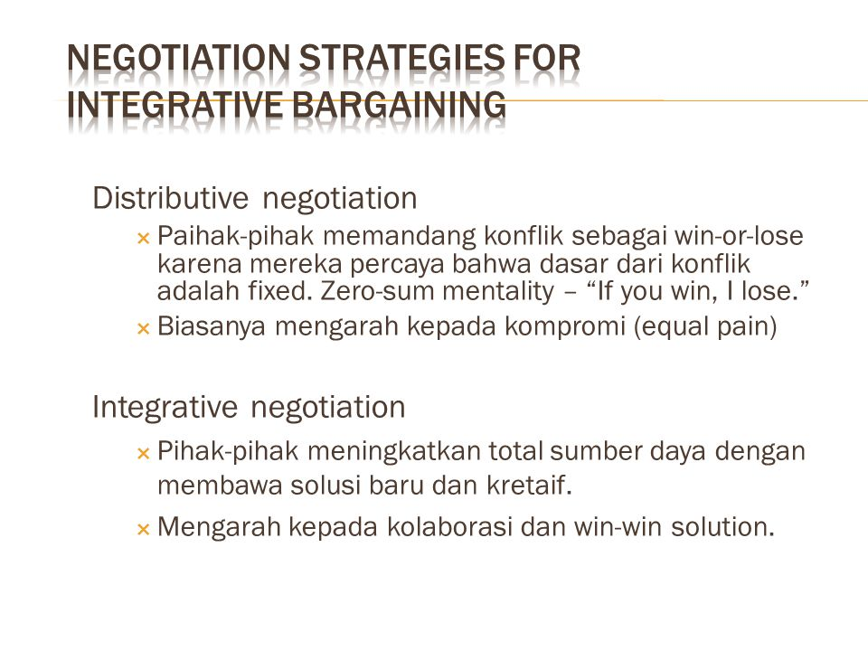 Negotiation Strategies for Integrative Bargaining
