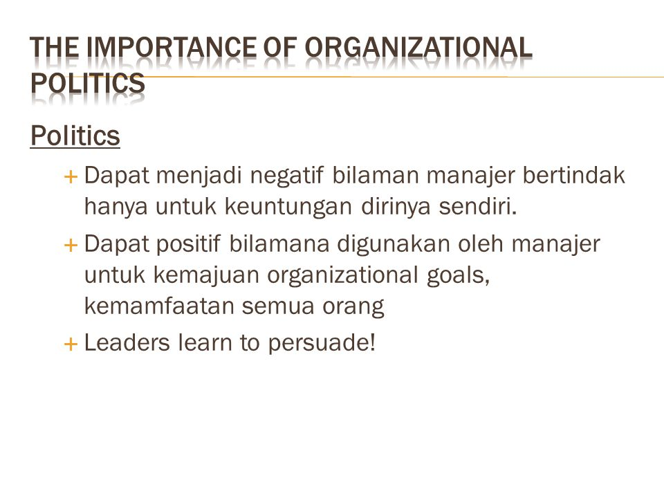The Importance of Organizational Politics