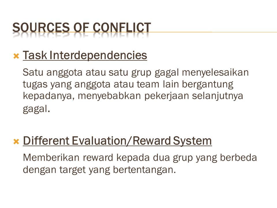 Sources of Conflict Task Interdependencies