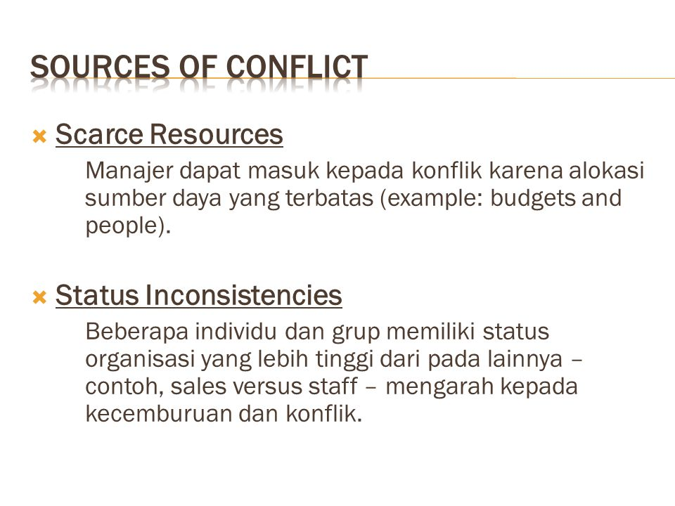 Sources of Conflict Scarce Resources Status Inconsistencies