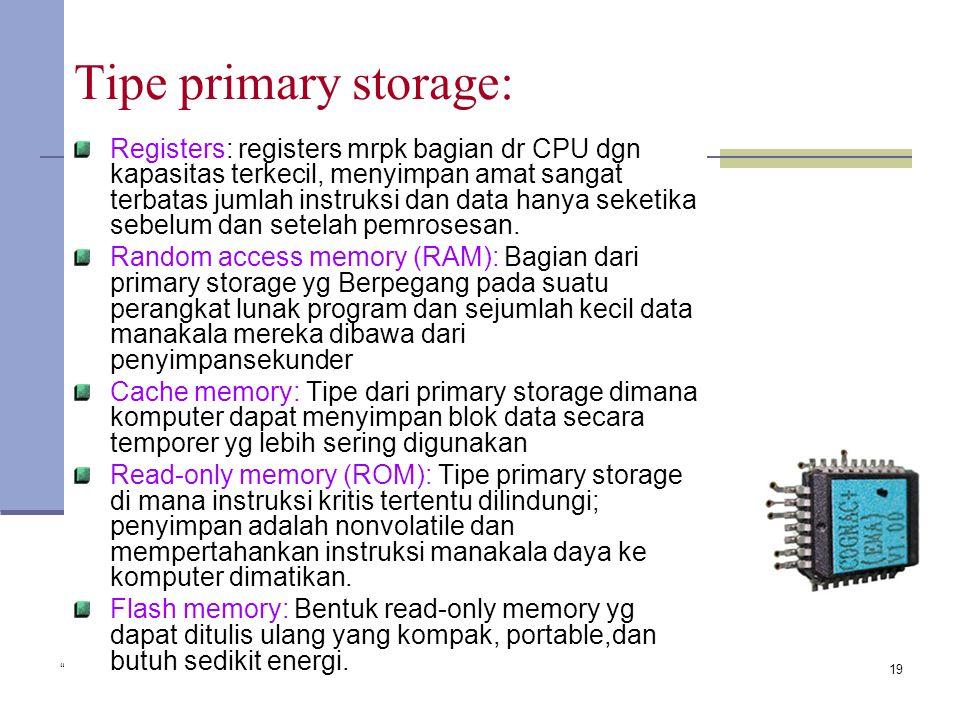 Tipe primary storage: