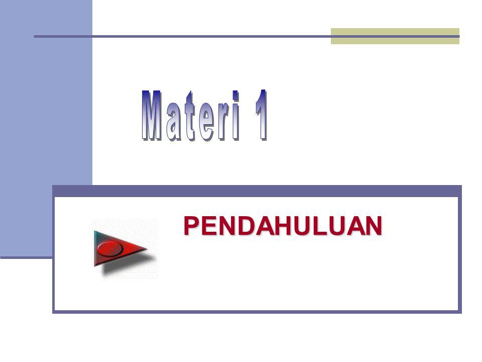 Materi 1 PENDAHULUAN