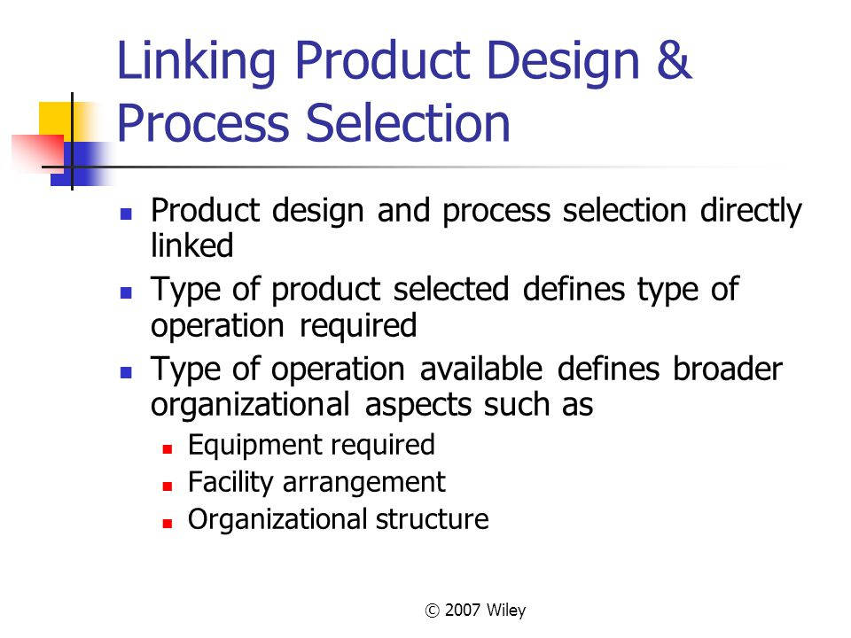 Linking Product Design & Process Selection