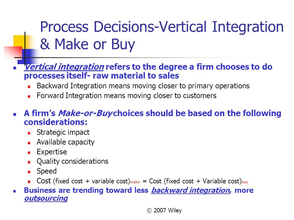Process Decisions-Vertical Integration & Make or Buy