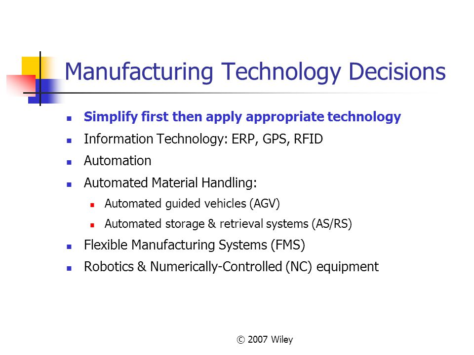 Manufacturing Technology Decisions