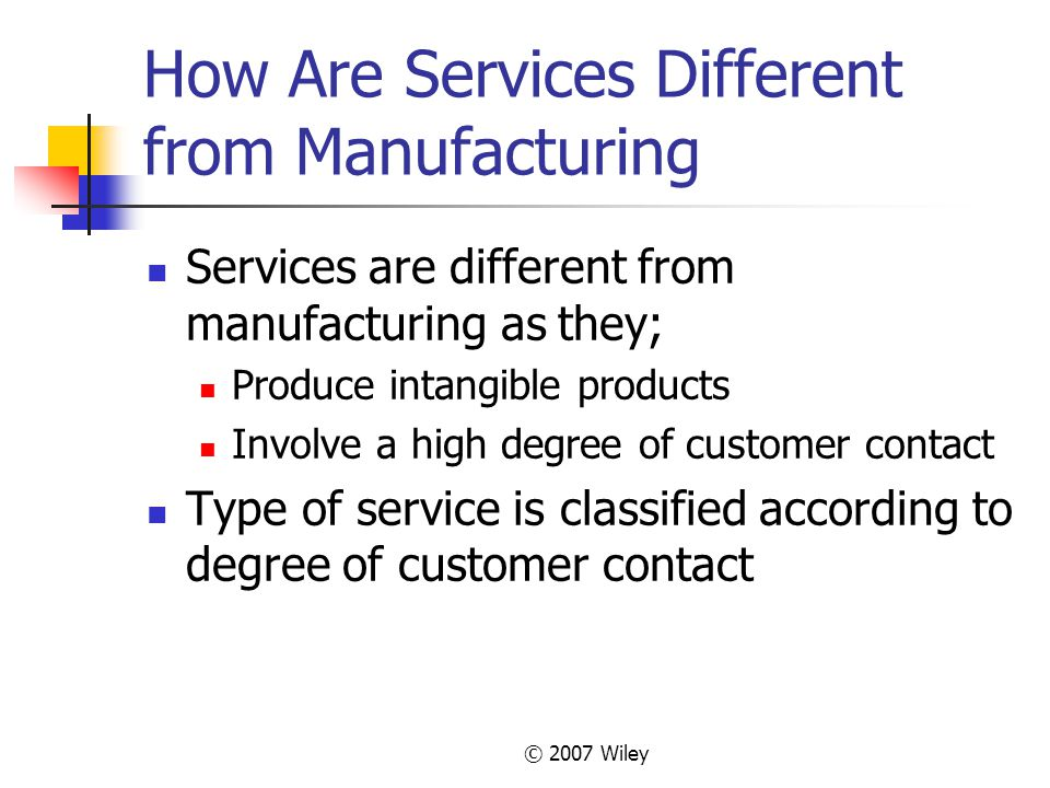 How Are Services Different from Manufacturing