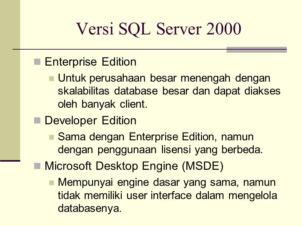 Versi SQL Server 2000 Enterprise Edition Developer Edition