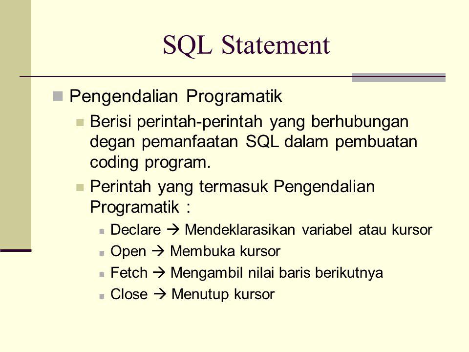 SQL Statement Pengendalian Programatik