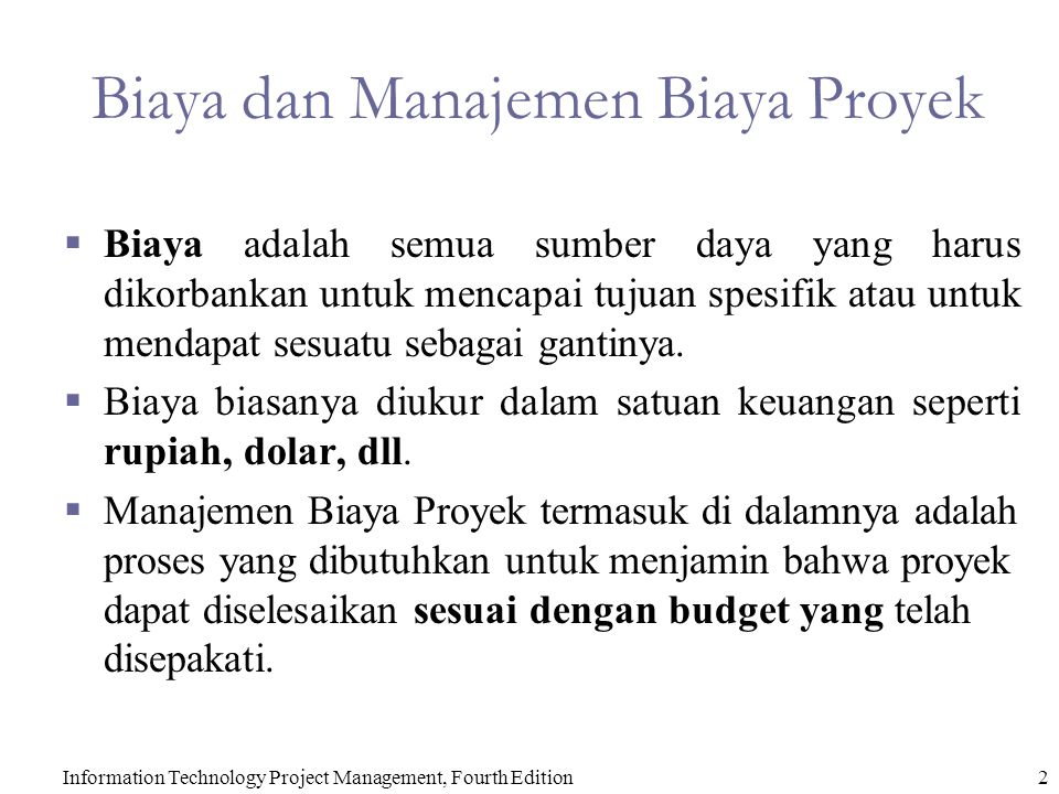 Biaya dan Manajemen Biaya Proyek