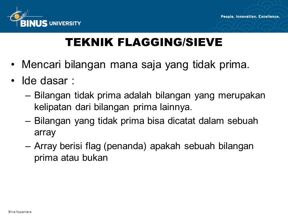 TEKNIK FLAGGING/SIEVE