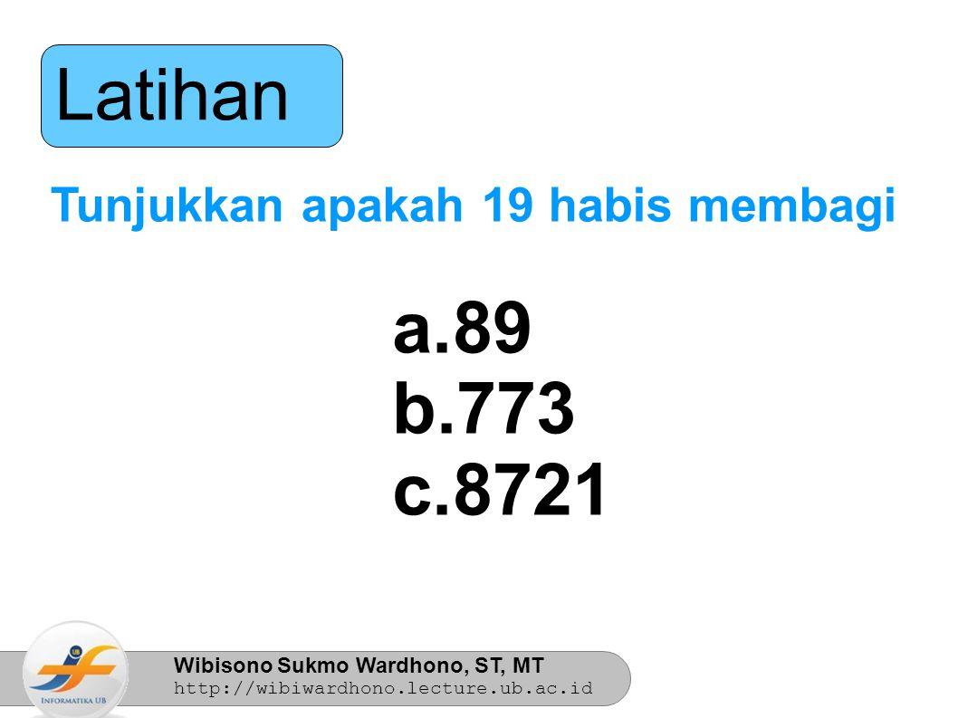 Latihan Tunjukkan apakah 19 habis membagi 89 773 8721 8