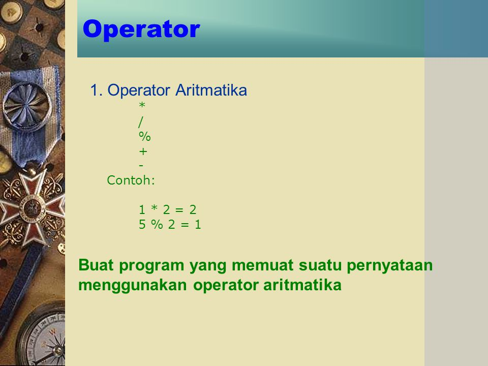 Operator 1. Operator Aritmatika