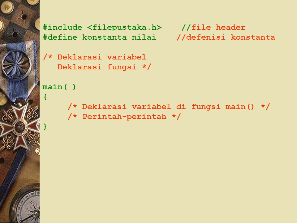 #include <filepustaka.h> //file header