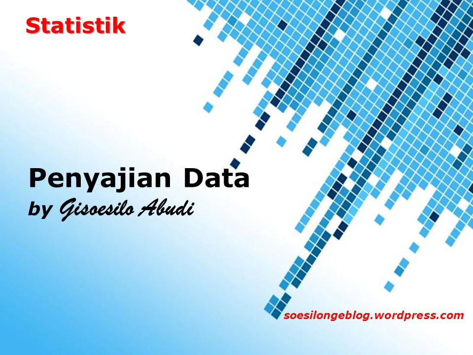 Penyajian Data Statistik by Gisoesilo Abudi Powerpoint Templates