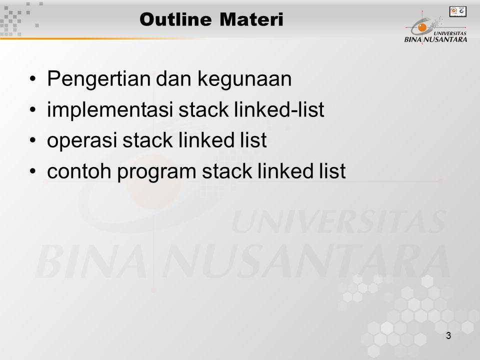 Pengertian dan kegunaan implementasi stack linked-list