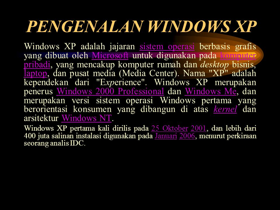 PENGENALAN WINDOWS XP