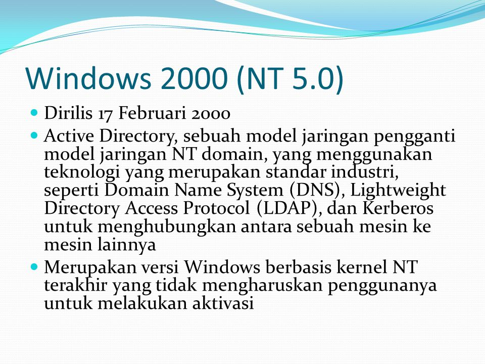 Windows 2000 (NT 5.0) Dirilis 17 Februari 2000