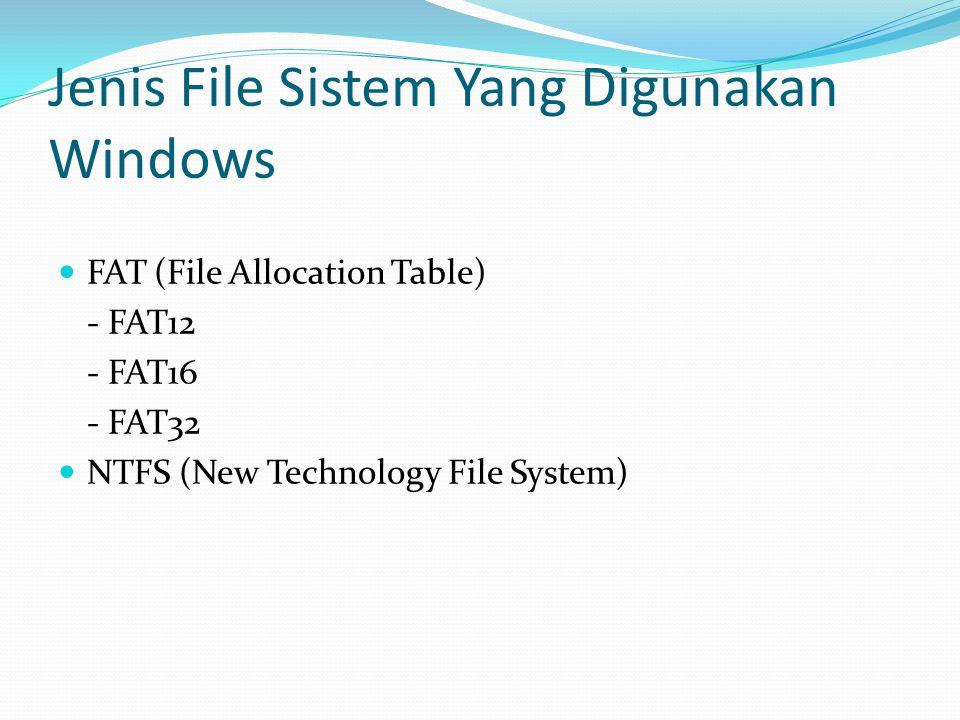 Jenis File Sistem Yang Digunakan Windows