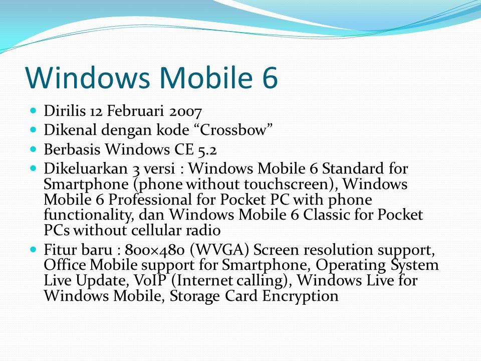 Windows Mobile 6 Dirilis 12 Februari 2007