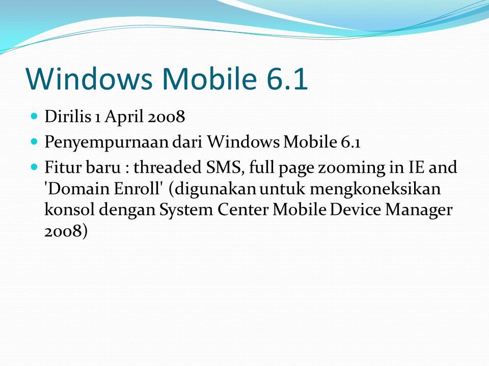 Windows Mobile 6.1 Dirilis 1 April 2008