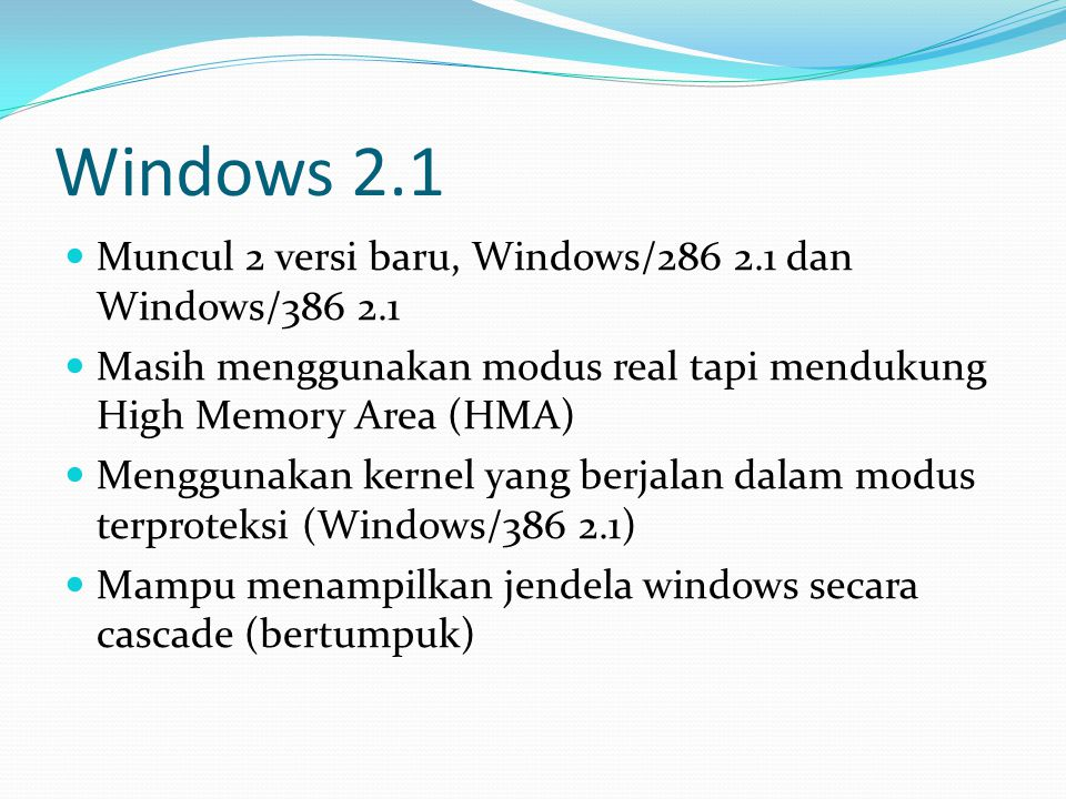 Windows 2.1 Muncul 2 versi baru, Windows/286 2.1 dan Windows/386 2.1