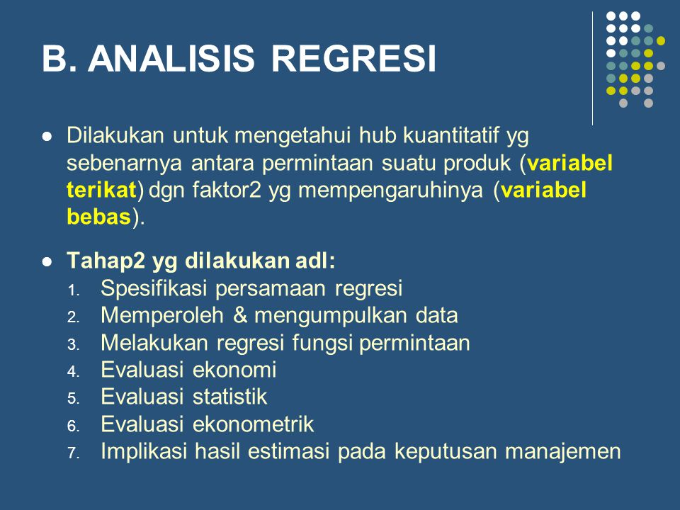 B. ANALISIS REGRESI