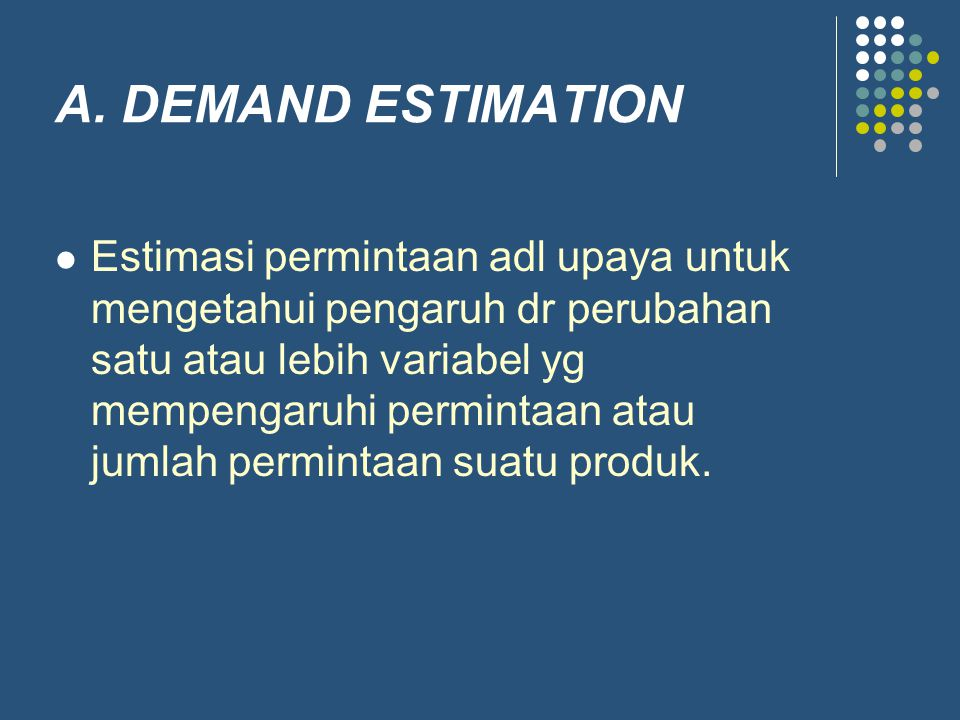 A. DEMAND ESTIMATION