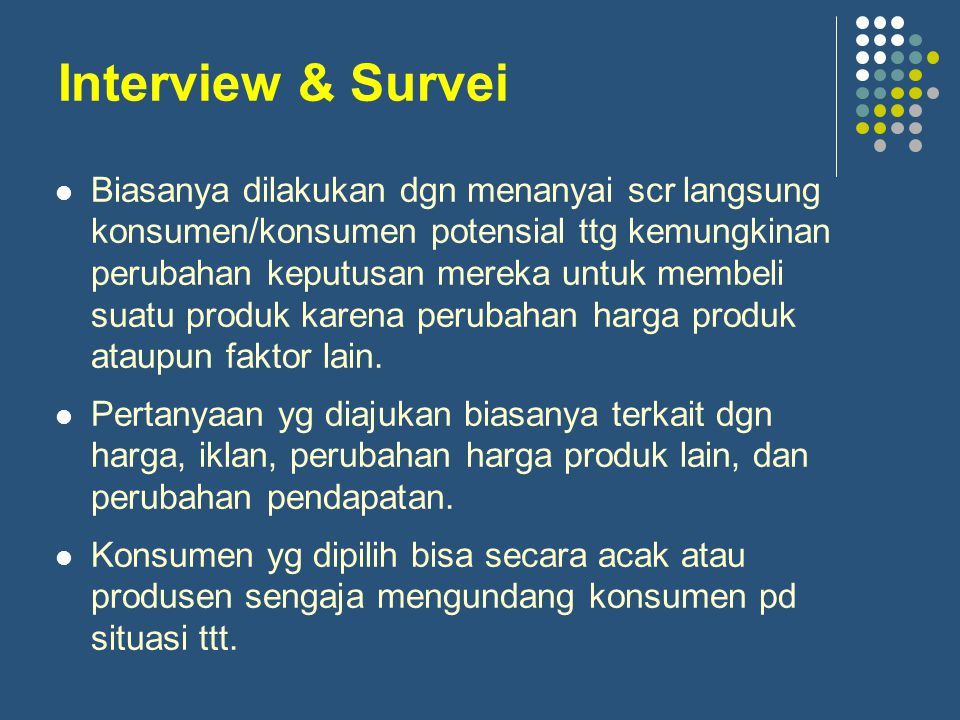 Interview & Survei